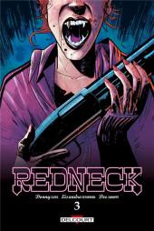 Redneck -3- Tome 3