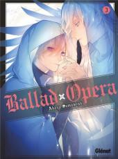 Ballad Opera -3- Tome 3