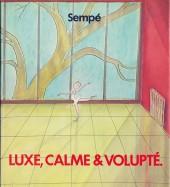 (AUT) Sempé -19- Luxe, calme et volupté