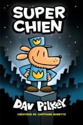 Super Chien - Tome 1
