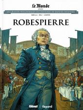 Les grands Personnages de l'Histoire en bandes dessinées -16- Robespierre