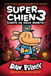 Super Chien -3- Super Chien 3 - Conte de deux minets