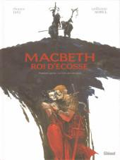 Macbeth Roi d'Écosse -1- Première partie : Le livre des sorcières