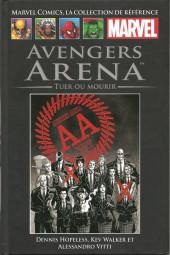 Marvel Comics - La collection (Hachette) -13995- Avengers Arena - Tuer ou Mourir