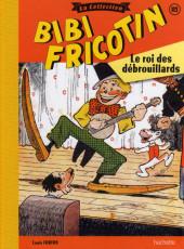 Bibi Fricotin (Hachette - la collection) -113- Le roi des débrouillards