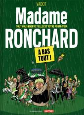 Madame Ronchard -1- À bas tout!