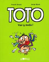 Toto -6- vas-y mollo !
