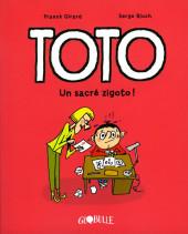 Toto -4- un sacré zigoto !