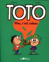 Toto -2- Allez, c'est cadeau