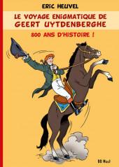 Le voyage énigmatique de Geert Uytdenberghe - le voyage énigmatique de Geert Uytdenberghe