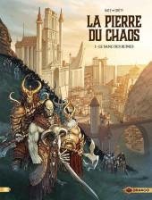 La pierre du chaos -1- Le sang des ruines