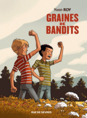 Graines de bandits - graines de bandits
