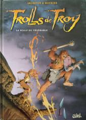 Trolls de Troy -2b2007- Le Scalp du vénérable