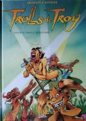 Trolls de Troy -8a2012- Rock'n troll attitude