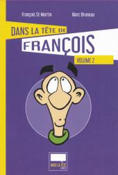 Dans la tête de François -2- Volume 2