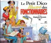Illustré (Le Petit) (La Sirène / Soleil Productions / Elcy) - Le Petit Dico Illustré des fonctionnaires