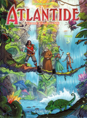 Atlantide - Terre engloutie -3- Tome 3