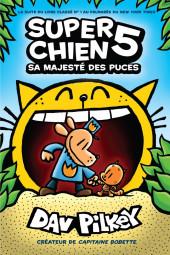 Super Chien -5- Sa majesté des puces