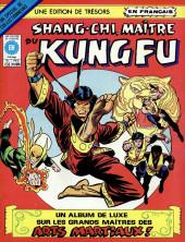 Les mains de Shang-Chi, maître du Kung-Fu (Éditions Héritage) -HS- Les poings féroces du Kung Fu