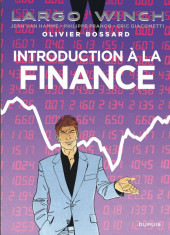 Largo Winch -HS5- Introduction à la finance