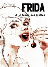 Frida (Cachemaille) -3- Le temps des griottes