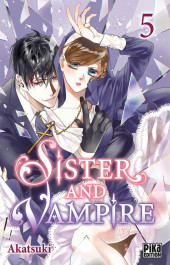 Sister and Vampire -5- Tome 5