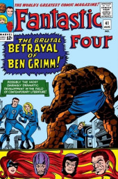 Fantastic Four (1961) -41- The brutal betrayal of ben grimm!