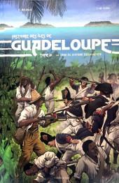 Histoire des îles de Guadeloupe -3- La crise du système esclavagiste