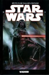 Star Wars - Récits d'une galaxie lointaine -3- Vador