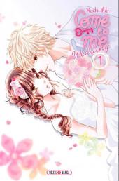 Come to Me - Wedding -1- Tome 1