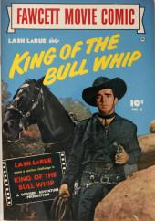 Fawcett Movie Comic (1949/50) -8- King of the Bull Whip