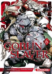 Goblin Slayer -6- Tome 6