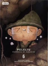 Peleliu. Guernica of paradise -6- Tome 6