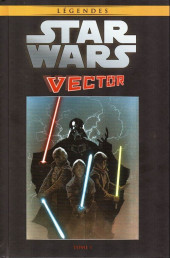 Star Wars - Légendes - La Collection (Hachette) -9999- Star Wars Vector - Tome 1