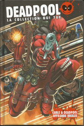 Deadpool - la collection qui tue (hachette) -1120- Cable & Deadpool: Offrande brûlée
