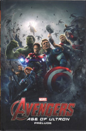 Marvel Cinematic Universe  -5- Avengers Age of Ultron - Prélude