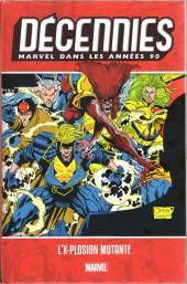 Les décennies Marvel -6- Les années 90 : l'X-plosion mutante