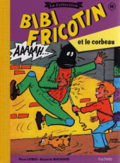 Bibi Fricotin (Hachette - la collection) -118- Bibi Fricotin et le corbeau