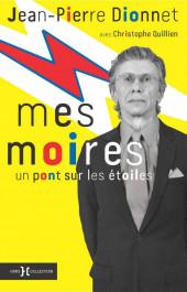 (AUT) Dionnet, Jean-Pierre - Mes Moires