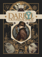 Darryl Ouvremonde -1- Tome 1