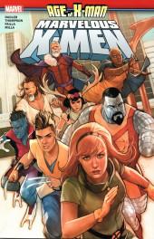 Age of X-Man: The Marvelous X-Men -INT- Marvelous X-Men