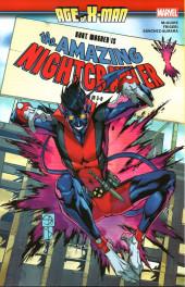 Age of X-Man: The Amazing Nightcrawler -INT- The Amazing Nightcrawler
