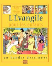 L'Évangile pour les enfants - L'Évangile pour les enfants en bandes dessinées