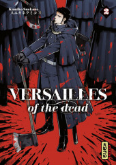 Versailles of the Dead -2- Tome 2