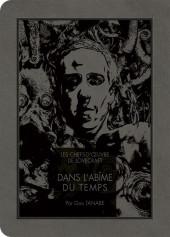 Les chefs-d'œuvre de Lovecraft -3- Dans l'Abîme du temps