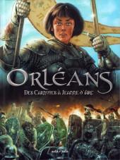Orléans -1- Des Carnutes à Jeanne d'Arc - De 53 av. J.-C. à 1429
