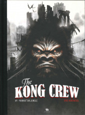 Kong Crew (The) -1- Manhattan jungle