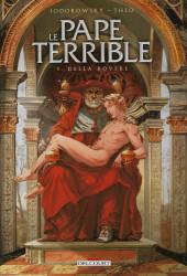Le pape terrible -1a2019- Della Rovere