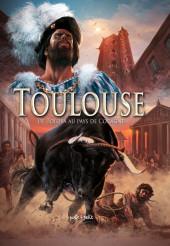 Toulouse -1- De Tolosa au pays de Cocagne