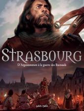 Strasbourg -1- D'Argentorum à la guerre des Rustauds